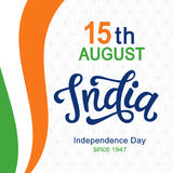 India independence day bright poster with hand written calligraphy. 15th August celebration background. Greeting card, banner, flyer design. Vector Royalty Free Stock Images