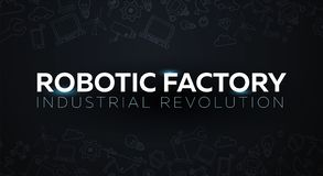 Industry 4.0 banner. Smart industrial revolution, automation, robot assistants. Vector illustration. Industry 4.0 banner Smart industrial revolution, automation royalty free illustration