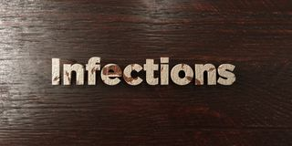 Infections - grungy wooden headline on Maple - 3D rendered royalty free stock image. This image can be used for an online website banner ad or a print postcard Stock Illustration