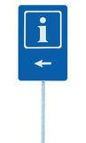 Info sign in blue, white i letter icon and frame, left hand pointing arrow, isolated roadside information signage on pole post. Large detailed framed road sign Stock Photos