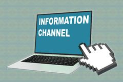 INFORMATION CHANNEL concept. 3D illustration of INFORMATION CHANNEL script with pointing hand icon pointing at the laptop screen Stock Photography
