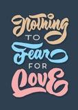 Ingenting att frukta för affisch för citationstecken för typografi för bokstäver för hand för förälskelsetappning retro Fotografering för Bildbyråer
