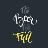 Inget öl ingen gyckel - unik handdrawn typografiaffisch royaltyfri illustrationer