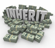 Inherit Word Money Cash Stacks Piles Wealth Rich Savings Will Stock Photos