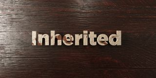 Inherited - grungy wooden headline on Maple  - 3D rendered royalty free stock image Stock Photo