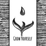 Ink hand drawn vector card Grow Yourself Royalty Free Stock Image