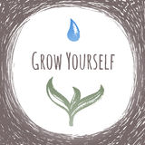 Ink hand drawn vector card Grow Yourself Stock Image