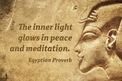 Inner light EP. The inner light glows in peace and meditation - ancient Egyptian Proverb citation stock photos