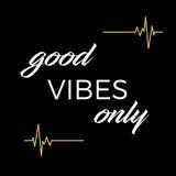 Inpsirational e citações conscientes: Boas vibrações somente Imagens de Stock