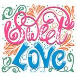 Inschrijving - Zoete liefde Het van letters voorzien ontwerp Met de hand geschreven typograp stock illustratie