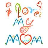 Inscrição criativa alegre eu amo minha mamã ilustração stock