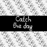 Inscrição: Trave o dia para seu projeto Imagem de Stock