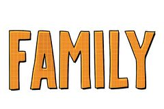 Inscripción del texto de la familia ilustración del vector