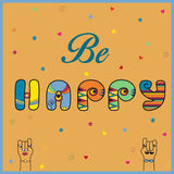 Inscription Be Happy. Hippy Letters Royalty Free Stock Photography