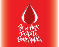 Inscription Be a Hero Donate bone marrow white letters  with red drop on gradient background. Vector lettering of  text Be a Hero Donate bone marrow. Modern Stock Images