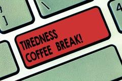 Inscription de la pause-café de fatigue d'apparence de note Courte période de présentation de photo d'affaires pour que le repos  image stock