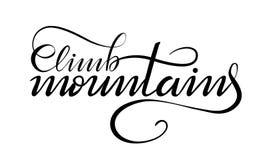 Inscription des montagnes de montée sur le blanc Illustration de Vecteur