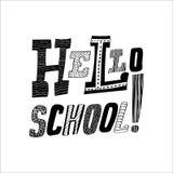 Inscription du bonjour, école Concept à la mode Vecteur noir et blanc Photo stock