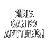 The inscription: Girls can do anything!  Vector Image. Stock Images