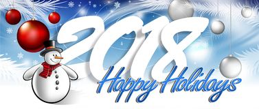 The inscription happy holidays. The inscription happy new year and holidays with festive decorations and Snowman Royalty Free Stock Photos