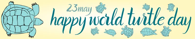 Inscription Happy World Turtle Day 23 may and turtle. For your design Stock Photos