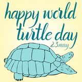 Inscription Happy World Turtle Day 23 may and turtle. For your design Stock Photo