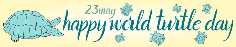 Inscription Happy World Turtle Day 23 may and turtle. For your design Royalty Free Stock Photography
