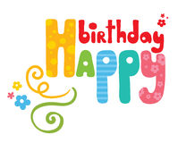 The inscription on his birthday. Vector illustration - funny letters Happy Birthday royalty free illustration