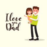 Inscription I LOVE YOU DAD. Father with daughter. Vector illustr. Ation of a flat design Stock Images