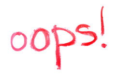 Inscription lipstick oops! Royalty Free Stock Photo