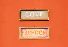 Inscription Love and Freedom Stock Images