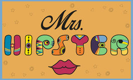Inscription Mrs. Hipster. Funny letters Stock Photo