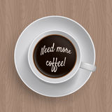 Inscription Need more coffe in a cup of coffee. Royalty Free Stock Photos