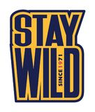 Inscription stay wild. Royalty Free Stock Photo