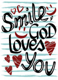 The inscription on the striped background, smile, God loves you Royalty Free Stock Images
