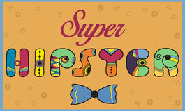 Inscription Super Hipster. Colored letters Royalty Free Stock Image