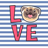 The inscription on the t-shirt of the owner of the dog. Word LOVE with a pug face. Vector illustration Royalty Free Stock Photo