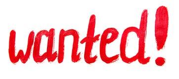 Inscription tirée par la main conceptuelle : wanted Course rouge s de peinture Image libre de droits