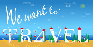 Inscription We want to travel. Vector Illustration Stock Photo