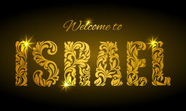 Inscription Welcome to Israel from the floral pattern. Golden decorative letters royalty free illustration