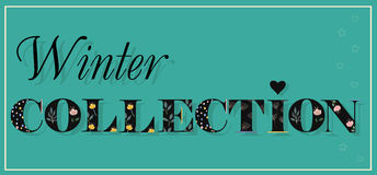 Inscription Winter Collection. Black Floral Letters. Royalty Free Stock Image