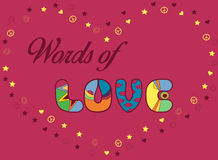Inscription Words of Love. Colored Letters Stock Images