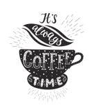 Insegna con le citazioni del caffè Iscrizione disegnata a mano di vettore Immagine Stock Libera da Diritti