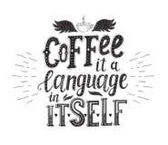 Insegna con le citazioni del caffè Iscrizione disegnata a mano di vettore Immagini Stock