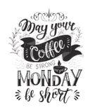 Insegna con le citazioni del caffè Iscrizione disegnata a mano di vettore Fotografie Stock