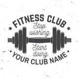 Insigne de centre de fitness Cessez de souhaiter faire de début Illustration de vecteur Images stock
