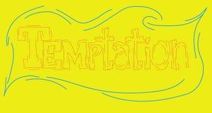 Inskriftfrestelsen som är skriftlig i en unik författares stilsort vid handen på en gul bakgrund stock illustrationer