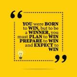 Inspiracyjna motywacyjna wycena Ty byłeś urodzony wygrywać b, ale ilustracja wektor