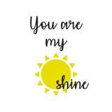 Inspiracyjna wycena: Ty jesteś mój światłem słonecznym Obrazy Royalty Free