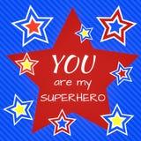 Inspiracyjna wycena: Ty jesteś mój bohaterem Obrazy Royalty Free